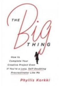 The Big Thing ( by Korkki, Phyllis ) [9780062384300]