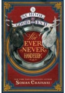 School for Good and Evil: The Ever Never Handbook ( OME ) (InternationalERNATIONAL) [9780062459169]