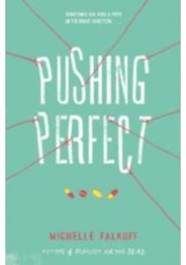 Pushing Perfect ( OME ) (InternationalERNATIONAL) ( by Falkoff, Michelle ) [9780062490179]