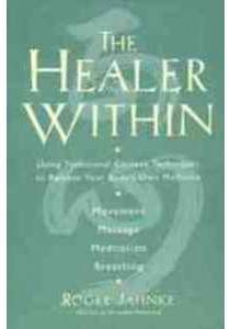 The Healer within [9780062514776]