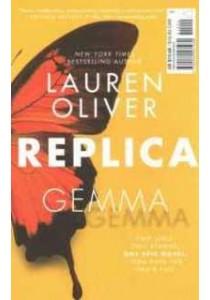 Replica ( OME ) (InternationalERNATIONAL) ( by Oliver, Lauren ) [9780062561930]