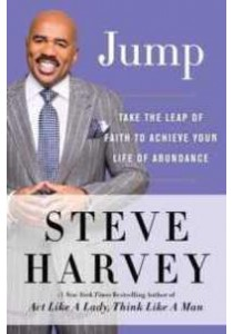 Jump : Take the Leap of Faith to Achieve Your Life of Abundance(OME C-FORMAT) ( by Harvey, Steve ) [9780062571649]