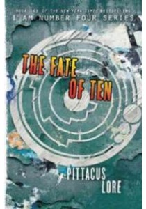 The Fate of Ten ( by Pittacus Lore ) [9780062641458]