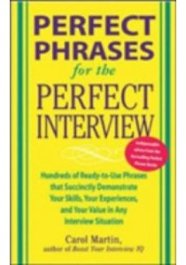 Perfect Phrases for the Perfect Interview ( by Martin, Carole ) [9780071449823]