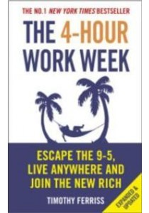 4-hour Work Week : Escape the 9-5, Live Anywhere and Join the New Rich - Paperback [9780091929114]