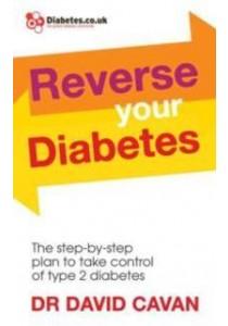 Reverse Your Diabetes ( by Cavan, David ) [9780091948252]