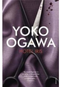 Hotel Iris -- Paperback ( by Ogawa, Yoko ) [9780099548997]