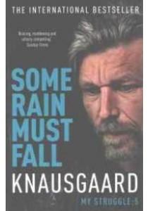Some Rain Must Fall : My Struggle (Knausgaard) -- Paperback [9780099590187]