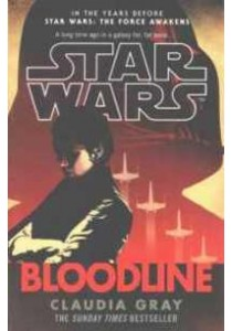 Star Wars: Bloodline (Star Wars) ( by Gray, Claudia ) [9780099594284]