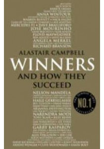 Winners: And How They Succeed ( by Campbell, Alastair ) [9780099598886]