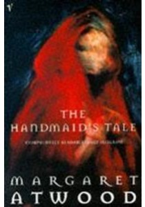 The Handmaid's Tale ( by Atwood, Margaret ) [9780099740919]