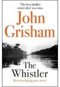 The Whistler ( by Grisham, John ) [9780109903990]