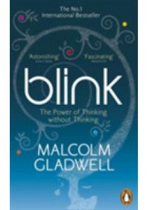 Blink : The Power of Thinking without Thinking [9780141022048]