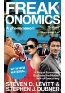 Freakonomics ( by Levitt, Steven/ Dubner, Stephen J. ) [9780141030081]