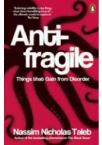 Antifragile: Things That Gain from Disorder ( by Taleb, Nassim Nicholas ) [9780141038223]