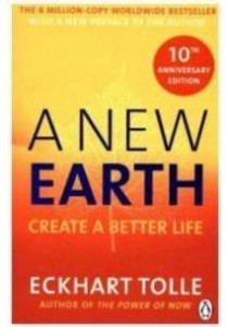 A New Earth: Create a Better Life ( by Tolle, Eckhart ) [9780141039411]