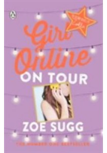 Girl Online: on Tour ( Girl Online 2 ) -- Paperback ( by Sugg, Zoe ) [9780141364223]