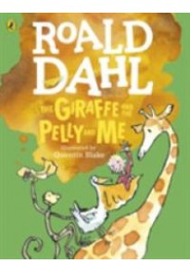 The Giraffe and the Pelly and Me (Colour) ( by Dahl, Roald/ Blake, Quentin (ILL) ) [9780141369273]