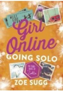Going Solo ( Girl Online 3 ) ( by Sugg, Zoe ) [9780141372174]