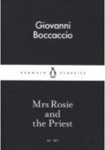 Mrs Rosie and the Priest (Penguin Little Black Classics) ( by Boccaccio, Giovanni ) [9780141397825]