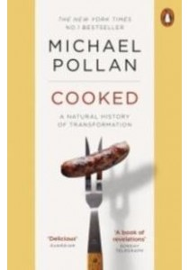 Cooked: A Natural History of Transformation ( by Pollan, Michael ) [9780141975627]