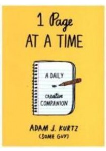 1 Page at a Time: A Daily Creative Companion ( by Kurtz, Adam J. ) [9780141981024]