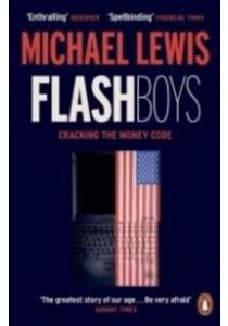 Flash Boys ( by Lewis, Michael ) [9780141981031]