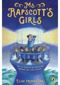 Ms. Rapscott's Girls (Ms. Rapscott's Girls) (Reprint) ( by Primavera, Elise ) [9780142425619]