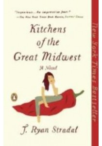Kitchens of the Great Midwest (Reprint) ( by Stradal, J. Ryan ) [9780143109419]