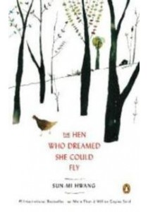 The Hen Who Dreamed She Could Fly : A Novel [9780143123200]