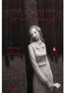 The Haunting of Hill House (Penguin Classics Deluxe Edition) [9780143129370]