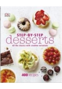 Step-By-Step Desserts ( by DK ) [9780241189092]