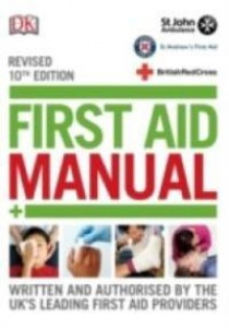 First Aid Manual (10TH) ( by DK ) [9780241241233]