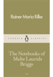 The Notebooks of Malte Laurids Brigge (Pocket Penguins) ( by Rilke, Rainer Maria ) [9780241261194]