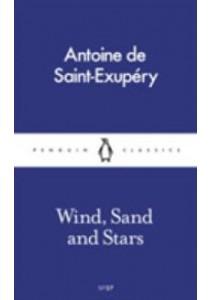Wind, Sand and Stars (Pocket Penguins) ( by Saint-Exupery, Antoine de ) [9780241261644]