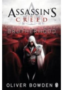Brotherhood (Assassin's Creed)  ( by Bowden, Oliver ) [9780241951712]