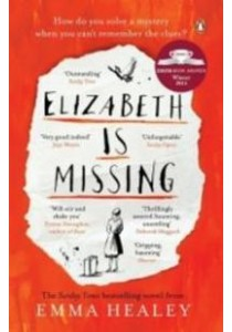 Elizabeth is Missing ( by Healey, Emma ) [9780241968185]