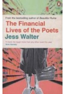 The Financial Lives of the Poets ( by Walter, Jess ) [9780241969441]