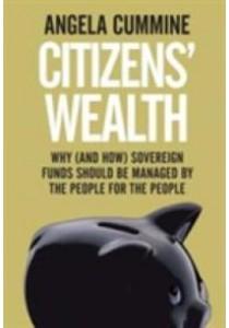 Citizens' Wealth ( by Cummine, Angela ) [9780300218947]