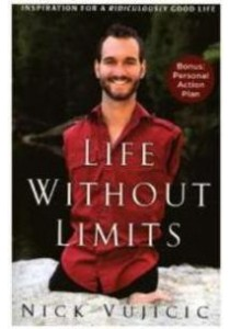 Life without Limits : Inspiration for a Ridiculously Good Life (Reprint) ( by Vujicic, Nick ) [9780307589743]