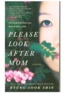 Please Look after Mom (OME A-Format) ( by Kyung-sook, Shin ) [9780307948977]