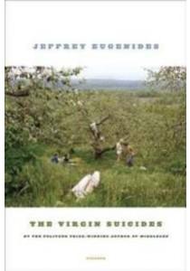 The Virgin Suicides (Reprint) ( by Eugenides, Jeffrey ) [9780312428815]