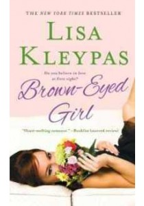 Brown-Eyed Girl (Reprint) ( by Kleypas, Lisa ) [9780312605407]