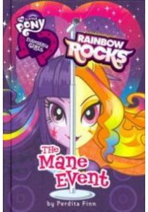 The Mane Event : Rainbow Rocks (My Little Pony Equestria Girls) [9780316247771]