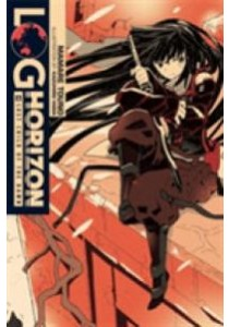 Log Horizon 6 : Lost Child of the Dawn (Log Horizon) (Translation) ( by Touno, Mamare/ Hara, Kazuhiro (ILT)/ Engel, Taylor (TRN) ) [9780316263870]