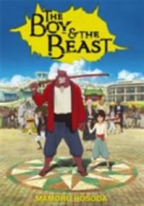 The Boy & the Beast ( by Hosoda, Mamoru ) [9780316270601]