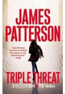 Triple Threat : Cross Kill / Zoo II / the Pretender (Triple Heart Thrillers) [9780316317825]