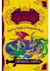 How to Fight a Dragon's Fury (How to Train Your Dragon) [9780316365161]