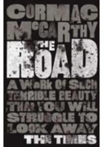 Road -- Paperback (Reprints) ( by Mccarthy, Cormac ) [9780330513005]