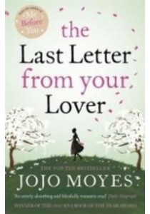 The Last Letter from Your Lover ( by Moyes, Jojo ) [9780340961643]